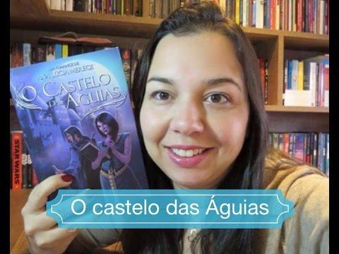 O castelo das Águias de Ana Lúcia Merege Editora Draco Blog Leitura Mania