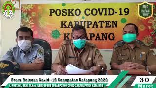 Press Release Covid -19 Kabupaten Ketapang (30 Maret 2020)