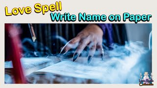 🖋️📜Simple Love Spells Write Name on Paper to Make Someone Fall in Love💓