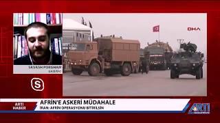 Afrin Harekatında İran'ın Tutumunu ArtıTV'ye Değerlendirdim