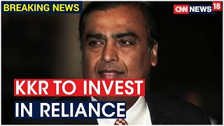 American Firm KKR To Invest ₹5,500 Crore In Reliance Retail To Acquire 1.28% Stake | CNN News18 - Download this Video in MP3, M4A, WEBM, MP4, 3GP