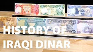 History of Iraqi Dinar - Past to Present