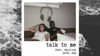 Jasmine Kelly - talk to me ft. skrillah [prod. zzz] (Audio)