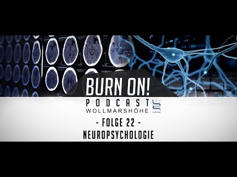 Burn-on! - Folge 22: Neuropsychologie