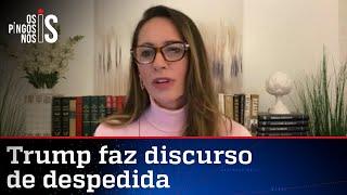Ana Paula Henkel analisa discurso de despedida de Trump