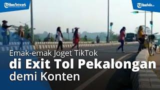 Emak-emak Joget TikTok di Exit Tol Pekalongan demi Konten, Polisi: Bakal Diperiksa, Identitas Jelas