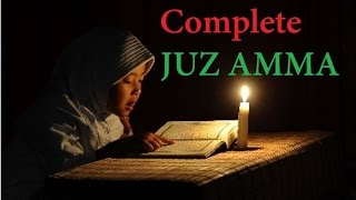The Best Voice Ever : Juz Amma (Juz 30) Heart Soothing Recitation Full by Qari Ziyaad Patel