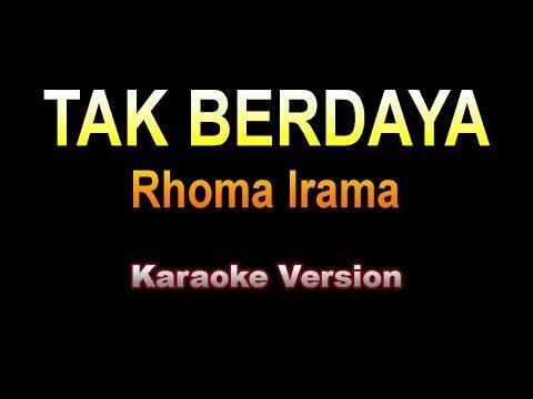 Rhoma Irama - TAK BERDAYA | Karaoke version