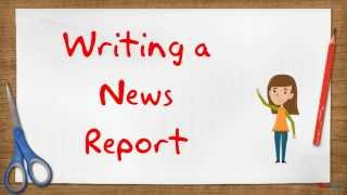 Creating a News Report
