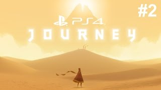 Journey PS4 Gameplay Walkthrough Part 2 - JAW DROPPING !!!