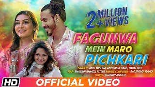 Fagunwa Mein Maro Pichkari | Amit Mishra | Anupama Raag | Latest Holi Song 2019