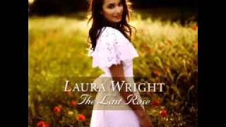 Laura Wright - Down By The Salley Gardens