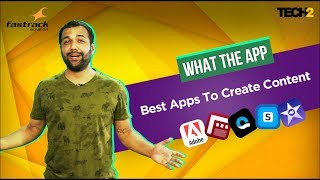 Best Apps To Create Content | What The App