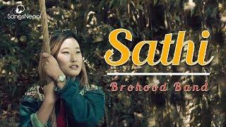 Sathi - Brohood Band | New Nepali Pop Song  2018