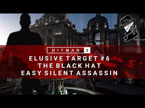 HITMAN 2 | Elusive Target #6 | The Black Hat | Easy Silent Assassin | Walkthrough