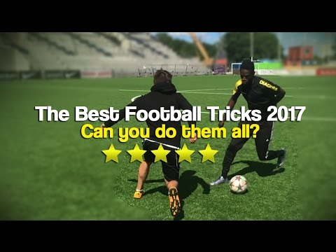 The Most Amazing Football Skills 2017  - Can you do them all?