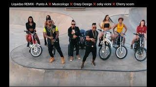 Liquidao   - Punto A ❌ Musicologo ❌ Crazy Desing ❌ Ceky Viciny❌ Cherry Scom