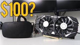 Do You Need An Expensive GPU To Run VR? ft. Oculus Rift