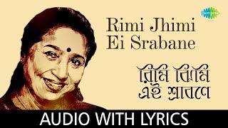 Rimi Jhimi Ei Srabane with lyrics   Asha Bhosle   R.D.Burman