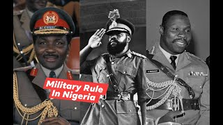 33 Years of Military Domination in Nigeria, Brutality, Biafran War, Bloody Coups & More!