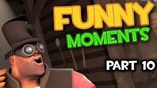 TF2 Funny Moments Part 10 [F2P/G.E.W.P.] | 100 Subscribers Raffle!