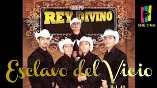 Rey Divino - Esclavo del Vicio (Álbum Completo)