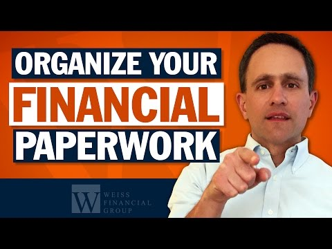 How to Organize Financial Paperwork - Estate Planning Basics