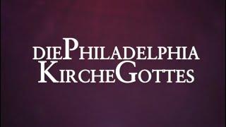 Dies ist die Philadelphia Kirche Gottes