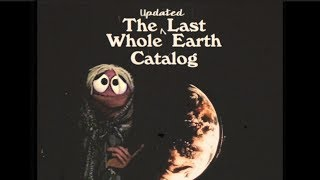 The Updated Last Whole Earth Catalog