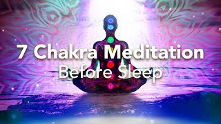 7 Chakra-gesteuerte Schlafmeditation vor der Schlafmeditation für die Chakren
