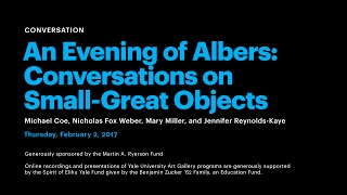 An Evening Of Albers: Conversations On Small-Great Objects