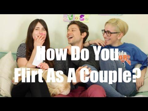 How Do You Flirt As A Couple? / Gaby & Allison