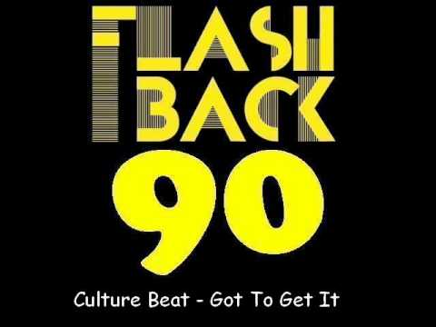 Culture Beat - Got To Get It (Extended Mix)