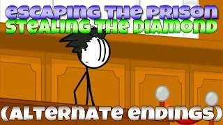 Escaping the Prison & Stealing the Diamond (Alternate Endings)