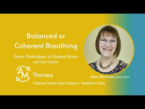 Balanced or Coherent Breathing<br />Learn how to balance your body with this breathing technique