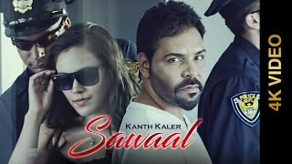 Sawaal  Kanth Kaler