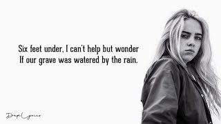 Billie Eilish   Six Feet Under (Lyrics) 🎵