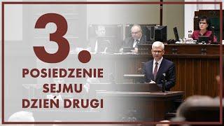 3. posiedzenie Sejmu – dzień drugi [ZAPIS TRANSMISJI]