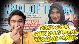 VIRAL HARI INI: Viral Video Ajeng, Sopir Batik Solo Trans yang Cantik