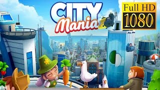 City Mania: Town Building Game Game Review 1080P Official Gameloft