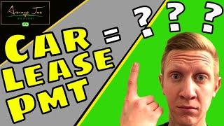 How Does a Car Lease Work?   *Calculation Breakdown*