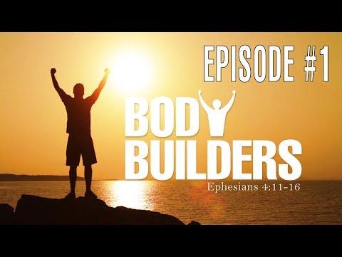 The Love of God - Session 1 - Ron Matsen - Body Builders #1