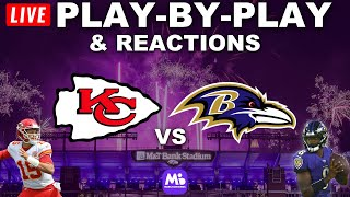 Kansas City Chiefs vs Baltimore Ravens | Live Play-By-Play & Reactions
