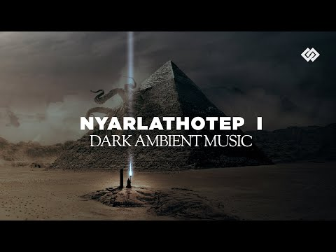 Nyarlathotep - Dark Ambient collection part 1/3