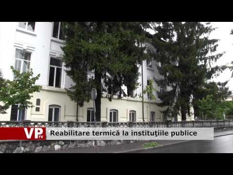 Reabilitare termică la instituţiile publice