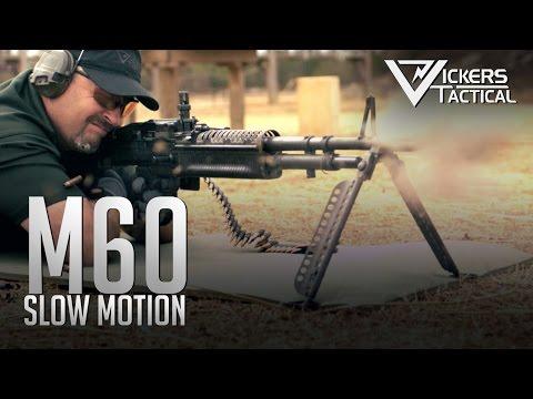 M60 in Ultra Slow Motion