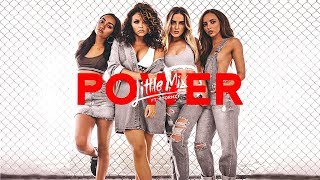 Little Mix   Power (Extended Mashup Remix) Ft. Stormzy