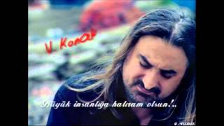 ★ Volkan KONAK--Kaderime Söz Verdim..