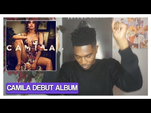 Camila Cabello - Camila Album (REACTION) | Jayden Alexander
