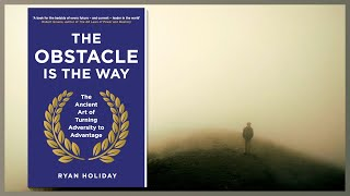 (Audiobook) The Obstacle Is The Way - by Ryan Holiday - Psychology Audio Book 🎧📖
